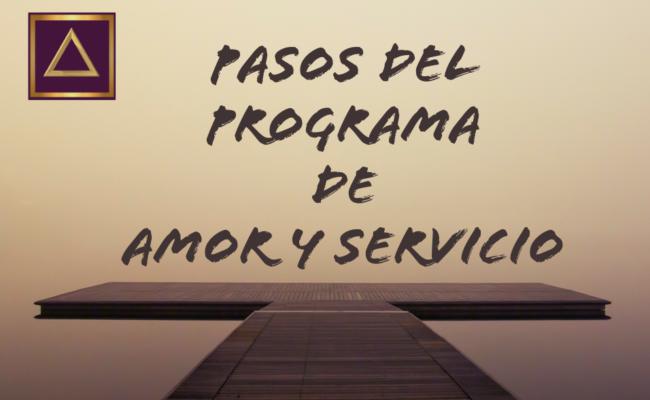 PASOS DEL PROGRAMA DE AMOR Y SERVICIO